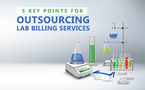 5 Key Points to Consider Before Outsourcing Lab Billing Services