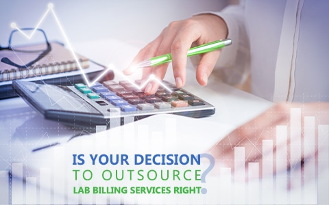 Is Your Decision To Outsource Lab Billing Services Right?_ Get Complete Insights!