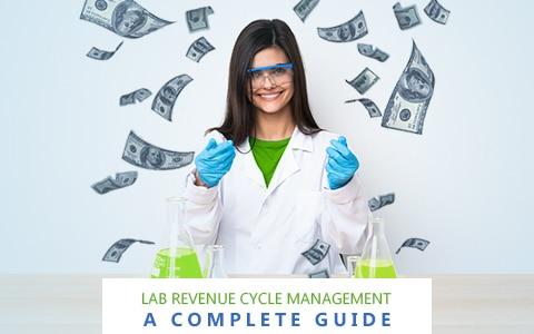 Lab Revenue Cycle Management_ A Complete Guide