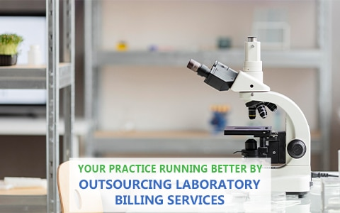 Getting Your Practice Running Better By Outsourcing Laboratory Billing Services