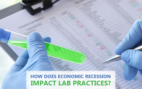 How Does Economic Recession Impact Lab Practices? What Are The Ways To Cope?